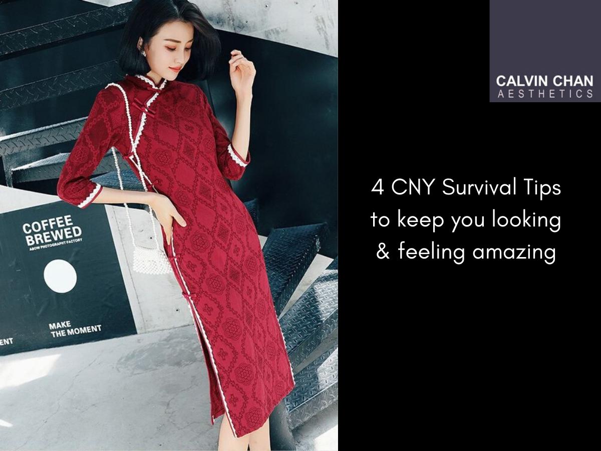 CNY survival beauty fashion tips