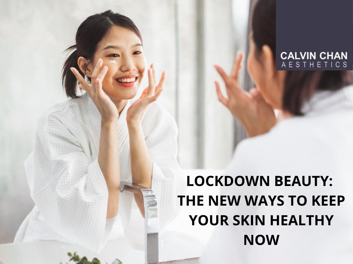 lockdown beauty tips